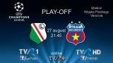 TVR 1, TVR HD şi online, pe TVR+ transmit meciul Legia - Steaua