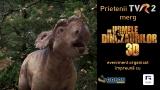 """Prietenii TVR2 merg """"Pe urmele dinozaurilor"""""""