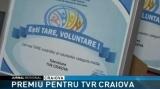TVR Craiova, cel mai tare susținător al voluntarilor