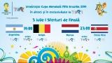 CM FIFA Brazilia 2014 în direct la TVR - programul transmisiunilor din 5 iulie