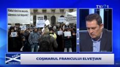 """Despre """"coşmarul francului elveţian"""", la Foc încrucişat de la TVR 1"""