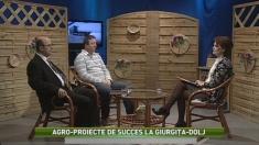 Agro-Proiecte de succes la Giurgita în județul Dolj
