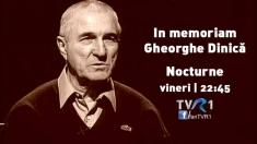 In memoriam Gheorghe Dinică, la Nocturne