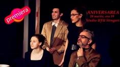 """""""Aniversarea""""- premieră la Teatrul Naţional Timişoara"""