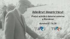 Adevăruri despre trecut la TVR 1: episodul 11