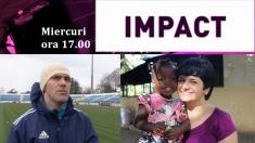 IMPACT - miercuri, ora 17.00