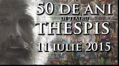 THESPIS – 50 de ani de teatru studenţesc la Timişoara!
