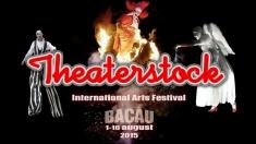"""Festivalul Internaţional de Artele Spectacolului """"Theaterstock"""""""