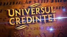 Relatări de la Cacica şi Berzunţi la Universul Credinţei