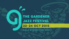 The Gardener Jazz Festival la TVR Iaşi