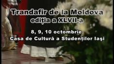 Trandafir de la Moldova, ediţia a XLVII-a