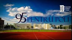 A 95-a aniversare a Universităţii Politehnica Timişoara