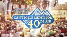 Banatul la Festivalul Cântecele Munţilor Sibiu