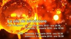 La Zile de Sărbătoare în Banat!