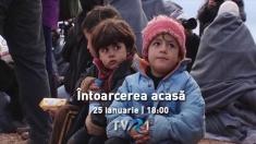 """Drama refugiaţilor, în documentarul """"Întoarcerea acasă"""", la TVR 1"""