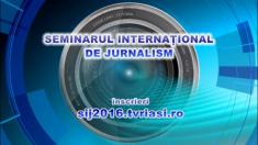 Seminarul Internaţional de Jurnalism 2016, 21-23 Martie 2016