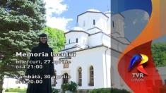 Memoria Locului: Mănăstirea Tismana