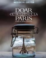 DOAR CU BULETINUL LA PARIS