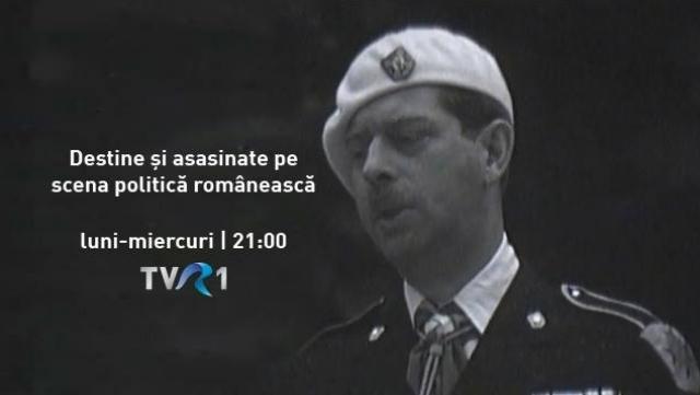 Destine si asasinate pe scena politica romaneasca