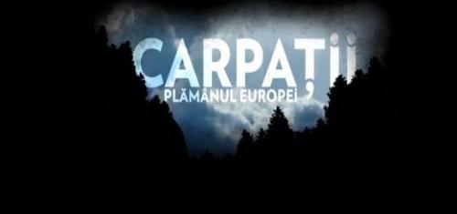 Carpaţii, plămânul Europei