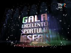 Gala Excelenţei Sportului Ieşean
