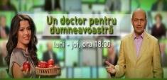 """Dăm startul unui nou sezon al emisiunii """"Un doctor pentru dumneavoastră"""""""