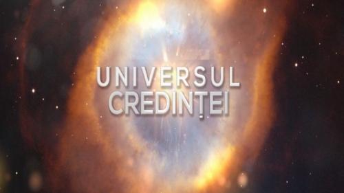 Universul credinţei