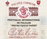 """Gala Laureaţilor Festivalului Internaţional de folclor """"Cătălina"""" 2017"""