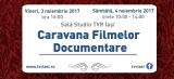 Programul complet al Caravanei Filmelor Documentare