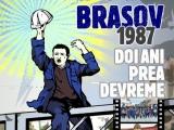 """Documentarul """"Braşov 1987. Doi ani prea devreme"""", în premieră la TVR 1"""