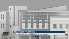 TVR Craiova va avea un sediu nou!