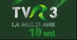 10 ani de TVR 3 - un post de nota 10!