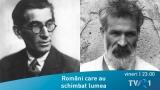 Despre Panait Istrati şi Constantin Brâncuşi - în această săptămână, la TVR 1