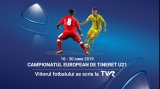 Campionatul European de Fotbal U21 la TVR. Programul transmisiunilor