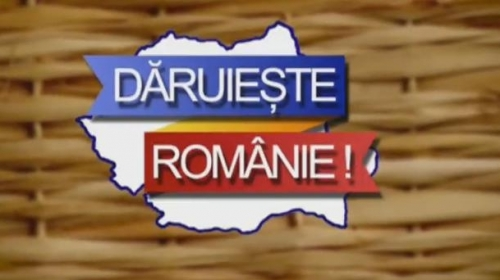 Dăruieşte Românie!