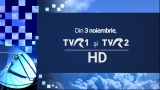 TVR 1 și TVR 2 emit în sistem High Definition