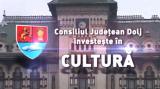 Consiliul Județean Dolj investește în Cultură III