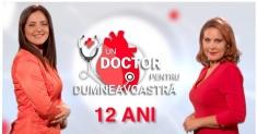 """12 ani de """"Un doctor pentru dumneavoastră"""""""