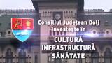 [P] Consiliul Județean Dolj investește in Sănătate