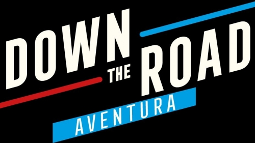 Down the road. Aventura