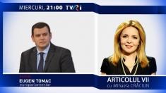 """Articolul VII"": interviu cu europarlamentarul Eugen Tomac | VIDEO"