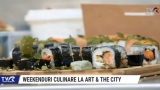 Arta culinară la ART & THE CITY | VIDEO