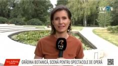 Gradina Botanică, scenă pentru spectacolele de operă | VIDEO