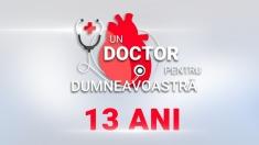 """Noul sezon aniversar al emisiunii """"Un doctor pentru dumneavoastră"""""""