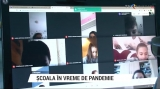 Școala în vreme de pandemie | VIDEO