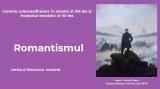 Romana XII 19 noiembrie 2020 Romantismul