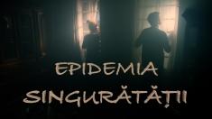 """Cât ne stresează boala Covid? Analizăm """"Epidemia singurătăţii"""" la Dosar România"""