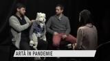 Artă în pandemie | VIDEO