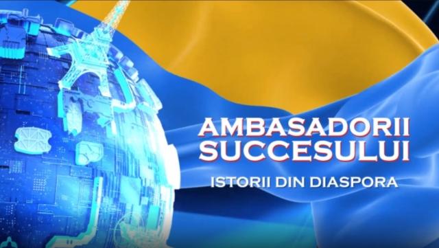 Ambasadorii succesului TVR MOLDOVA