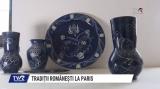 Tradiții românești la Paris | VIDEO